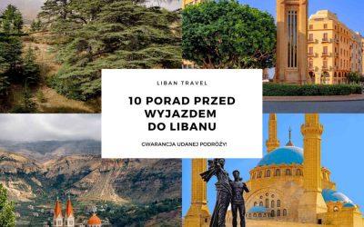 10 porad przed wyjazdem do Libanu